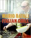 Italian Grill - Mario Batali,  With Judith Sutton