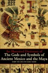 An Illustrated Dictionary of the Gods and Symbols of Ancient Mexico and the Maya - Mary Ellen Miller, Karl A. Taube