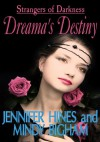 Dreama's Destiny (Strangers of Darkness) - Jennifer  Hines, Mindy Bigham