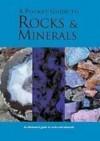 A Pocket Guid to Rocks & Minerals - James Lagomarsino