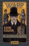 WARP 1  - Der Quantenzauberer - Eoin Colfer