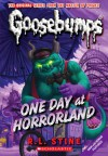 One Day at Horrorland (Classic Goosbumps, #5) (Goosebumps, #16) - R.L. Stine
