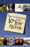 How to Overcome the 10-Year Glitch - Margot Maurice, John Gallagher