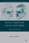 James Joyce, Language, and Psychoanalysis: From A Portrait of the Artist to Finnegans Wake (New Directions in Irish & Irish American Literature) - Sheldon Brivic