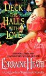 Deck the Halls With Love (The Lost Lords of Pembrook, #2.5) - Lorraine Heath