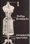 Niesamowite opowieści - zeszyt 1 - Stefan Grabiński