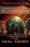 Shadow of the Scorpion: A Novel of the Polity  - Neal Asher