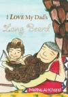 I Love My Dad's Long Beard - Maitha Al-Khayat