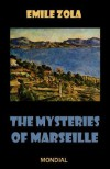 The Mysteries of Marseille - Émile Zola, Andrew Moore, Edward Vizetelly