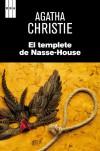 El templete de Nasse-House (Spanish Edition) - Stella de Cal, Agatha Christie