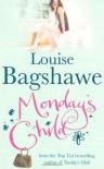 Monday's Child - Louise Bagshawe, Marie McCarthy