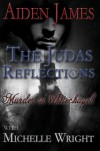 The Judas Reflections: Murder In Whitechapel - Aiden James, Michelle Wright