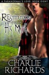 Restitution From His Mate - Charlie Richards
