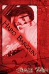 Hard Bargain - Grace Wen