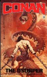 Conan: Conan the Usurper - Robert E. Howard, L. Sprague de Camp, Lin Carter