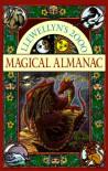 Llewellyn's Magical Almanac 2000 - Raymond Buckland;Edain McCoy;Silver RavenWolf;Eva Schegulla;Estelle Daniels;Marguerite Elsbeth;et al