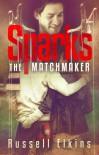 Sparks the Matchmaker - Russell Elkins