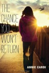 The Chance You Won't Return - Annie Cardi