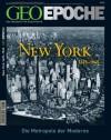 GEO Epoche Nr. 33 - New York 1625-1945 - Michael Schaper