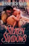 Silken Shadows - Jennifer St. Giles
