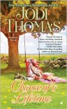 Chance of a Lifetime - Jodi Thomas