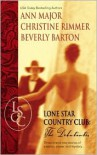 Lone Star Country Club: The Debutantes - Ann Major, Christine Rimmer, Beverly Barton