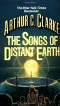 The Songs of Distant Earth - Arthur C. Clarke