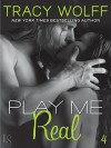 Play Me #4: Play Me Real (Sebastian Caine) - Tracy Wolff