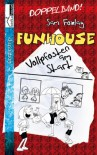 Vollpfosten am Start - Funhouse (Funhouse, #1) - Sam Foxlay