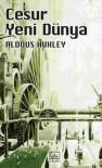 Cesur Yeni Dünya - Aldous Huxley, Ümit Tosun