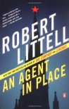 An Agent in Place - Robert Littell