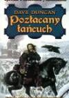Opowieści o Królewskich Fechtmistrzach, tom 1: Pozłacany łańcuch - Dave Duncan
