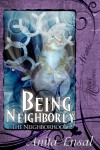 Being Neighborly - Anita Ensal