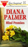 Blind Promises (Love Inspired #61) - Katy Currie, Diana Palmer