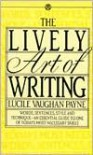 The Lively Art of Writing - Lucile Vaughan Payne