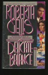 A Delicate Balance - Roberta Gellis