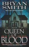 Queen of Blood - Bryan Smith