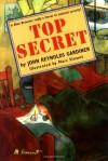 Top Secret - John Reynolds Gardiner, Marc Simont