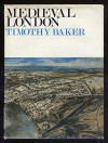 Medieval London - Timothy Baker