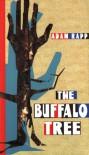The Buffalo Tree - Adam Rapp