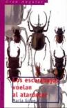 Los escarabajos vuelan al atardecer - Maria Gripe