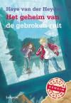 Het geheim van de gebroken ruit - Haye van der Heyden, Saskia Halfmouw
