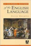 A Cultural History of the English Language (The English Language Series) - Gerry Knowles