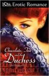 Chocolate, Tea And The Duchess - Brita Addams