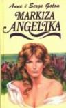 Markiza Angelika - Anne Golon, Serge Golon