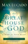 The Great House of God - Max Lucado