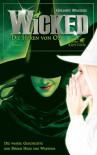 Wicked - die Hexen von Oz - Gregory Maguire