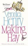 Making Hay (Honeycote, #2) - Veronica Henry