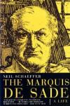 The Marquis De Sade - Neil Schaeffer