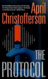 The Protocol - April Christofferson